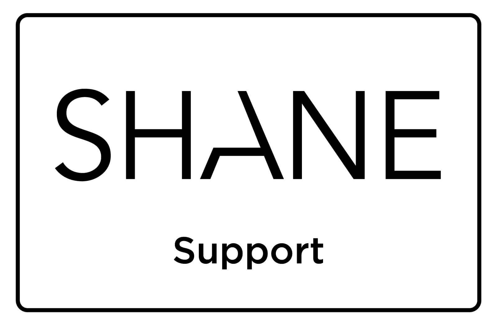 SHANE Support